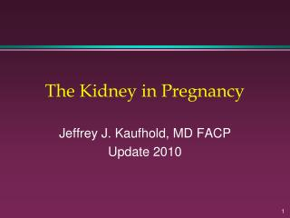 The Kidney in Pregnancy