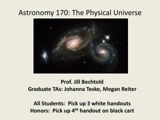 Astronomy 170: The Physical Universe