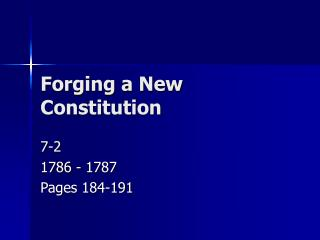 Forging a New Constitution