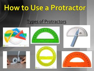 How to Use a Protractor