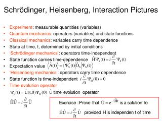 Schr ö dinger, Heisenberg, Interaction Pictures