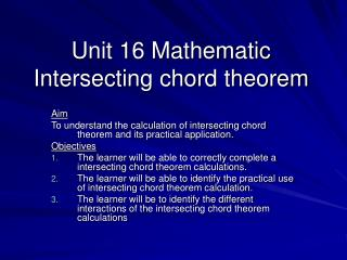 Unit 16 Mathematic Intersecting chord theorem