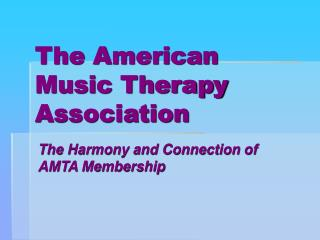 The American Music Therapy Association