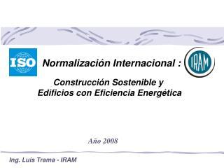 Construcción Sostenible y Edificios con Eficiencia Energética