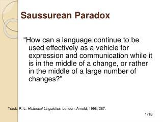 Saussurean Paradox