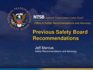 Previous Safety Board Recommendations
