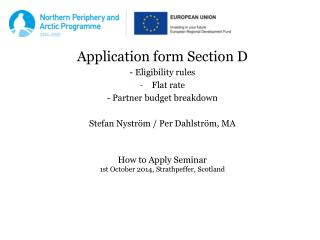 Application form Section D - Eligibility rules Flat rate - Partner budget breakdown