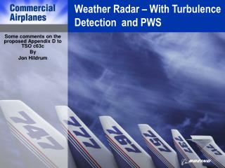 Weather Radar – With Turbulence Detection and PWS