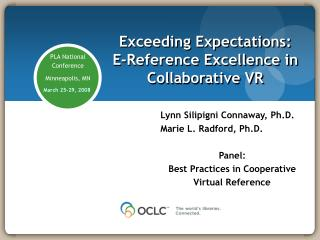 Exceeding Expectations:  E-Reference Excellence in Collaborative VR
