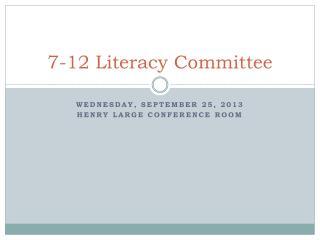 7-12 Literacy Committee