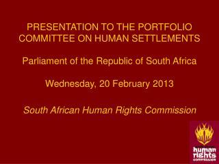 PRESENTATION TO THE PORTFOLIO COMMITTEE ON HUMAN SETTLEMENTS