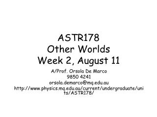 ASTR178 Other Worlds Week 2, August 11