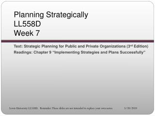 Planning Strategically LL558D Week 7