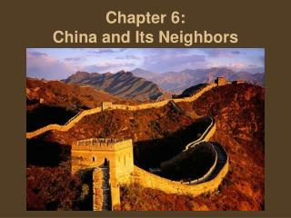 Chapter 6: China and Its Neighbors