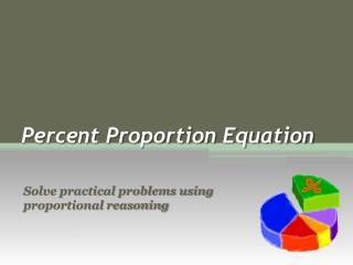 Percent Proportion Equation