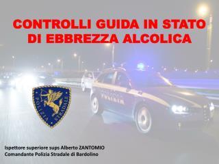 CONTROLLI GUIDA IN STATO DI EBBREZZA ALCOLICA