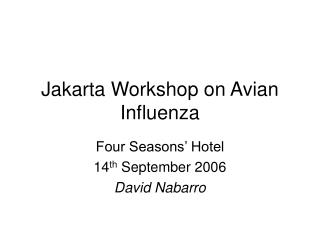 Jakarta Workshop on Avian Influenza