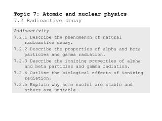 Topic 7: Atomic and nuclear physics 7.2 Radioactive decay