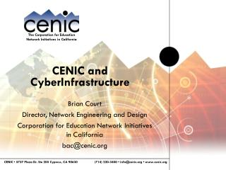 CENIC and CyberInfrastructure