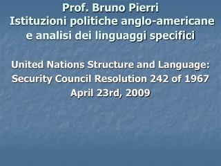 Prof. Bruno Pierri Istituzioni politiche anglo-americane e analisi dei linguaggi specifici