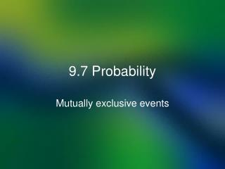9.7 Probability