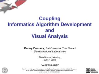 Coupling  Informatics Algorithm Development  and  Visual Analysis