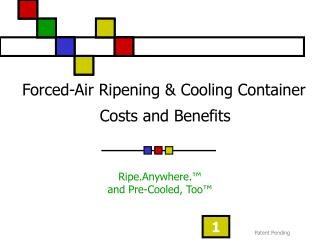 Forced-Air Ripening & Cooling Container Costs and Benefits