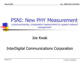 PSNI: New PHY Measurement a post-processing, comparative measurement to support network management