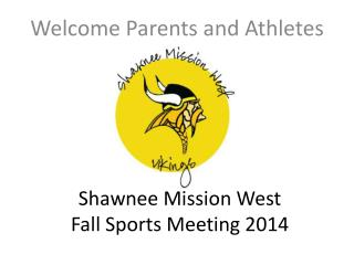 Shawnee Mission West Fall Sports Meeting 2014
