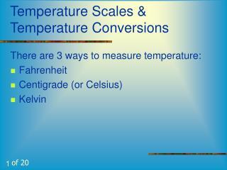 Temperature Scales & Temperature Conversions