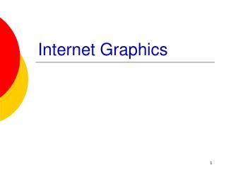 Internet Graphics