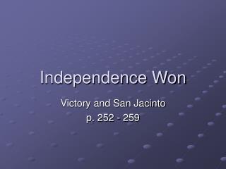 Independence Won