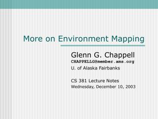 More on Environment Mapping