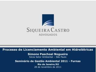 Processo de Licenciamento Ambiental em Hidrelétricas Simone Paschoal Nogueira