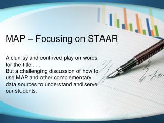 MAP – Focusing on STAAR