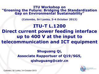Shuguang Qi, Associate Rapportuer of Q19/SG5, qishuguang@catr