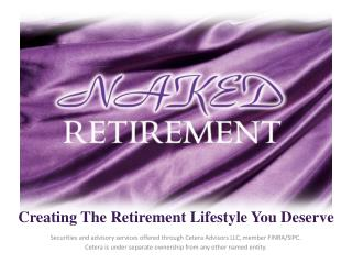 Creating The Retirement Lifestyle You Deserve