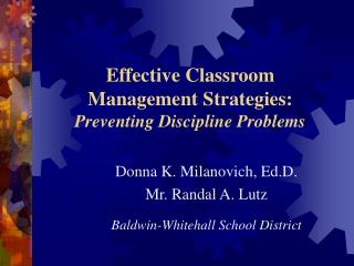 Effective Classroom  Management Strategies: Preventing Discipline Problems
