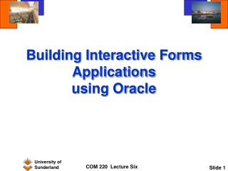 Building Interactive Forms Applications using Oracle