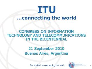 ITU …connecting the world