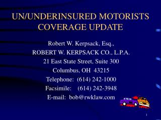 UN/UNDERINSURED MOTORISTS COVERAGE UPDATE