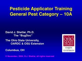 Pesticide Applicator Training General Pest Category – 10A