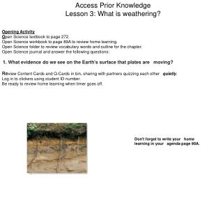 Access Prior Knowledge Lesson 3: What is weathering?