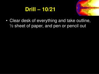 Drill – 10/21