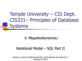 Temple University – CIS Dept. CIS331– Principles of Database Systems