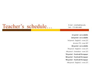 Teacher's  schedule…