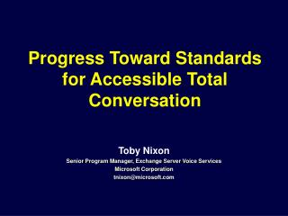 Progress Toward Standards for Accessible Total Conversation