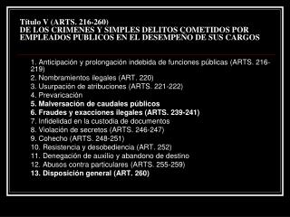 1. Anticipación y prolongación indebida de funciones públicas (ARTS. 216-219)