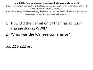 How did the definition of the final solution change during WWII? What was the Wansee conference?