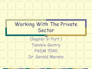 Working With The Private Sector